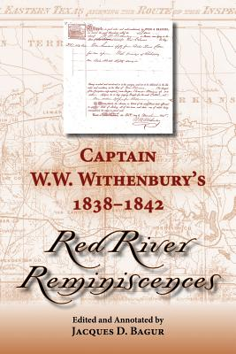 """Cover for Captain W. W. Withenbury's 1838-1842 """"Red River Reminiscences"""""""