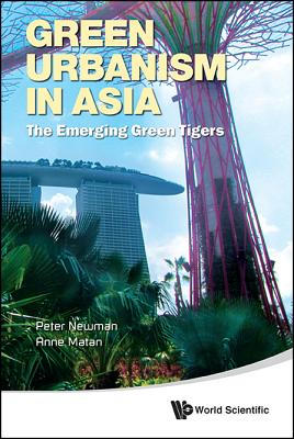 Green Urbanism in Asia: The Emerging Green Tigers Cover Image