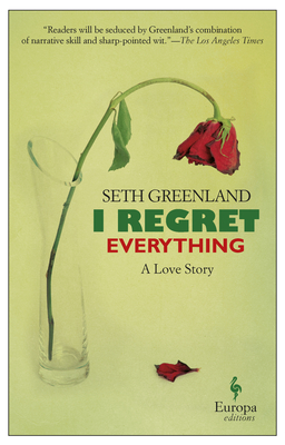 I Regret Everything: A Love Story Cover Image