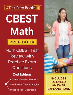 CBEST Math Prep Book: Math CBEST Test Review with Practice Exam Questions [2nd Edition] Cover Image