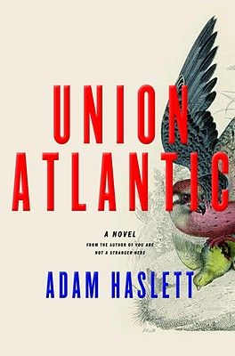 Union Atlantic: A Novel Cover Image
