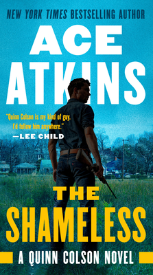 The Shameless (A Quinn Colson Novel #9) Cover Image