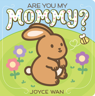 Cover for Are You My Mommy?