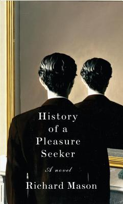 History of a Pleasure Seeker Cover Image