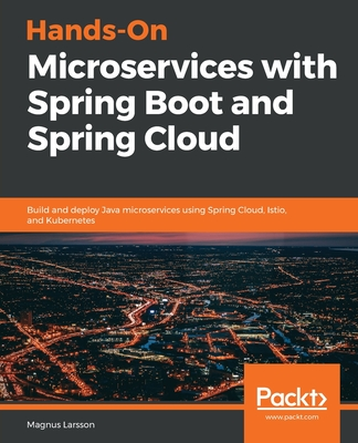 Hands-On Microservices with Spring Boot and Spring Cloud Cover Image