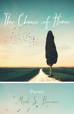 The Chance of Home: Poems (Paraclete Poetry) Cover Image