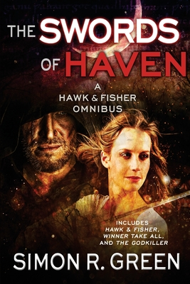 The Swords of Haven: A Hawk & Fisher Omnibus Cover Image