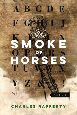Cover for The Smoke of Horses (American Poets Continuum)