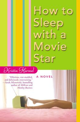 How to Sleep with a Movie Star Cover Image