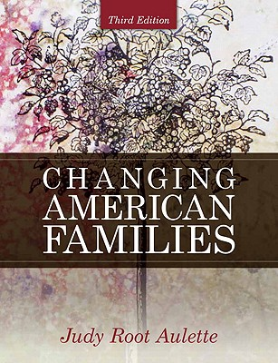 Changing American Families (Mysearchlab Series for Sociology) Cover Image