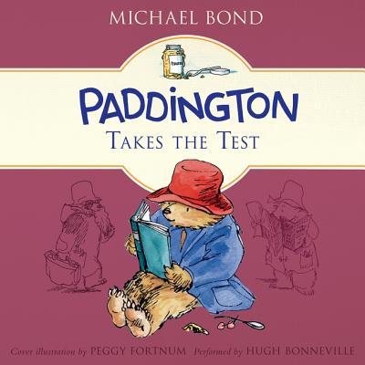 Paddington Takes the Test Lib/E (Paddington Bear #7) Cover Image