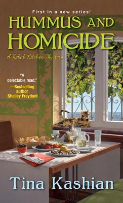 Hummus and Homicide (A Kebab Kitchen Mystery #1) Cover Image