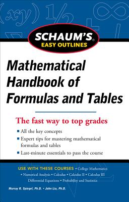 Schaum's Easy Outline of Mathematical Handbook of Formulas and Tables (Schaum's Easy Outlines) Cover Image