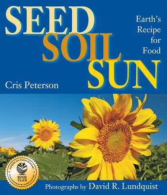 Seed, Soil, Sun: Earth's Recipe for Food Cover Image