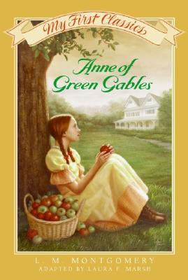 Anne of Green Gables My First Classics Cover Image