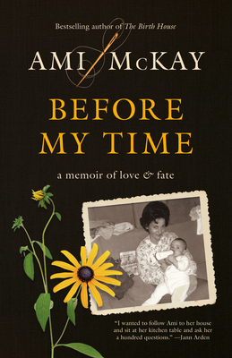 Before My Time: A Memoir of Love and Fate Cover Image