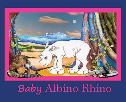 Baby Albino Rhino: Rhinoceros cover