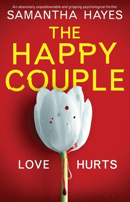 The Happy Couple: An absolutely unputdownable and gripping psychological thriller Cover Image