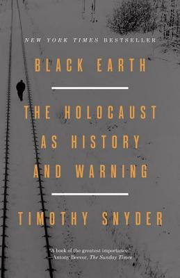 Black Earth: The Holocaust as History and Warning Cover Image