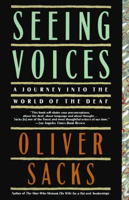 Seeing Voices: A Journey Into the World of the Deaf Cover Image