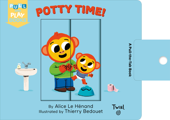 Potty Time: A Pull-the-Tab Book (Pull and Play #3) Cover Image