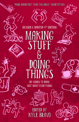 Making Stuff and Doing Things: DIY Guides to Just about Everything Cover Image
