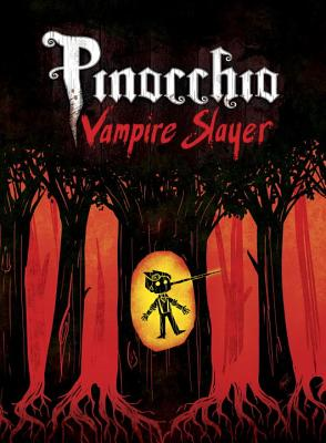 Pinocchio, Vampire Slayer Complete Edition Cover Image
