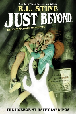 Just Beyond: The Horror at Happy Landings Cover Image