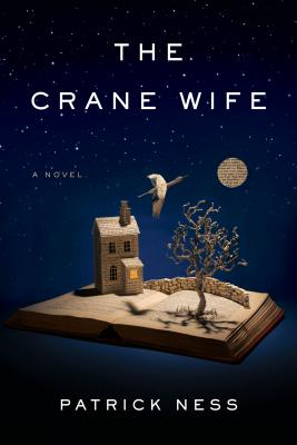 The Crane Wife (Hardcover) By Patrick Ness