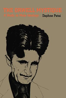 Cover for The Orwell Mystique