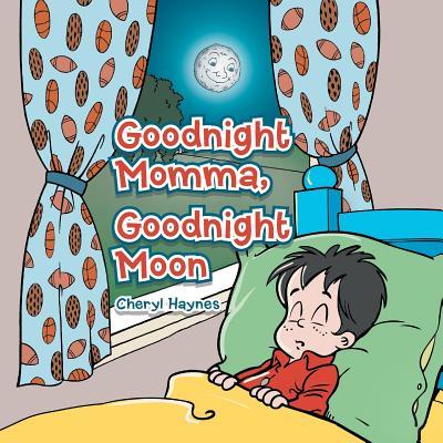 Good Night Momma, Good Night Moon Cover Image