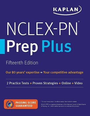 NCLEX-PN Prep Plus: 2 Practice Tests + Proven Strategies + Online + Video (Kaplan Test Prep) Cover Image