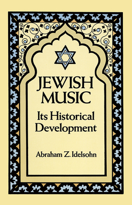 Jewish Music: Its Historical Development Cover Image