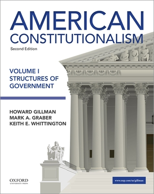 American Constitutionalism: Volume I: Structures of Government Cover Image