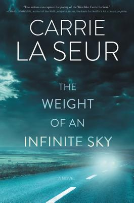 The Weight of an Infinite Sky: A Novel Cover Image