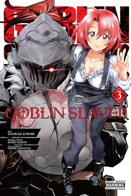 Goblin Slayer, Vol. 3 (manga) (Goblin Slayer (manga) #3) Cover Image