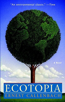 Ecotopia: A Novel Cover Image