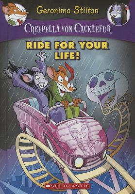 Ride for Your Life! (Geronimo Stilton: Creepella Von Cacklefur #6) Cover Image
