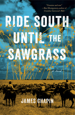 Ride South Until the Sawgrass Cover Image