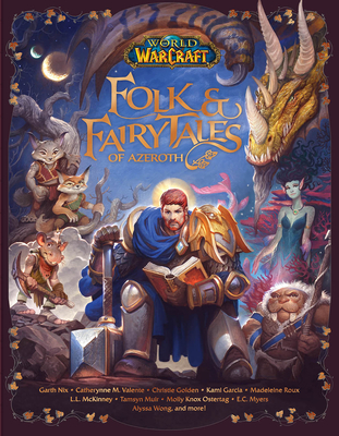 World of Warcraft: Folk & Fairy Tales of Azeroth Cover Image