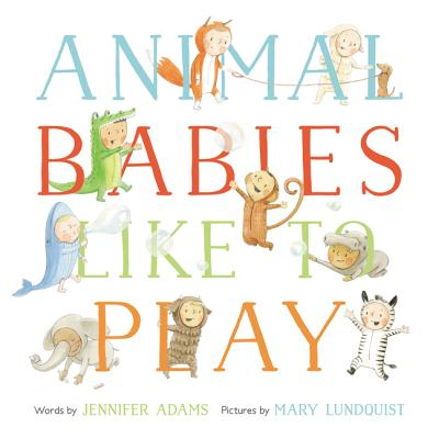 Animal Babies Like to Play Cover Image