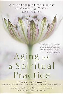 Cover for Aging as a Spiritual Practice
