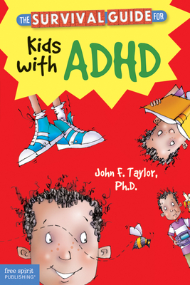 The Survival Guide for Kids with ADHD (Survival Guides for Kids) Cover Image