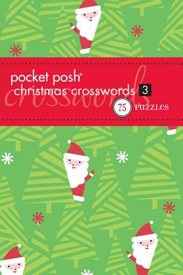 Pocket Posh Christmas Crosswords 3: 75 Puzzles Cover Image