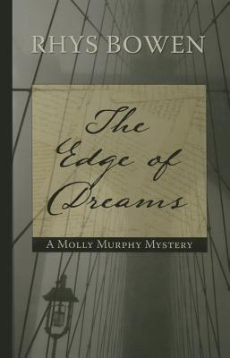 The Edge of Dreams (Molly Murphy Mystery) Cover Image