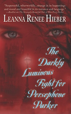 The Darkly Luminous Fight for Persephone Parker Cover