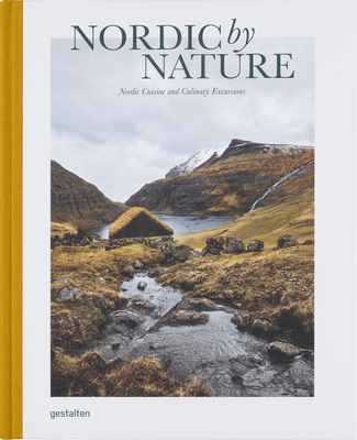 Nordic by Nature: Nordic Cuisine and Culinary Excursions Cover Image