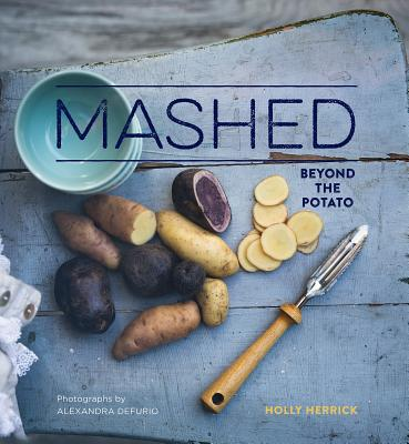 Mashed: Beyond the Potato Cover Image