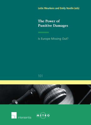 The Power of Punitive Damages: Is Europe Missing Out? (Ius Commune Europaeum #101) Cover Image