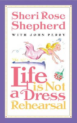 Life is Not a Dress Rehearsal Cover
